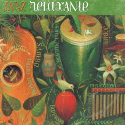 Conti, Bob / Johnson, Alphonso / Ramos, Federico / Walsh, Tom - Jazz Relaxante CD Cover Art