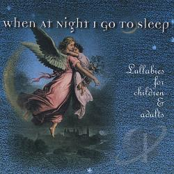 VanArsdel, Mary - When at Night I Go to Sleep: Lullabies for Children and Adults CD Cover Art
