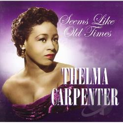 Carpenter, Thelma - Seems Like Old Times CD Cover Art
