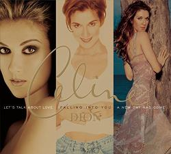 Dion, Celine - Let's Talk About Love/Falling into You/A New Day Has Come CD Cover Art