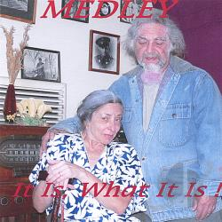 Medley - It Is What It Is! CD Cover Art