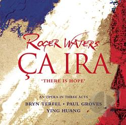 Groves / Huang / Terfel / Waters, Roger - Roger Waters: Ca Ira CD Cover Art