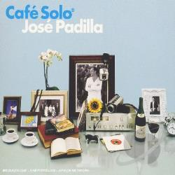 Padilla, Jose - Cafe Solo CD Cover Art
