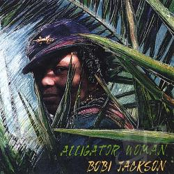 Bobi Jackson - Alligator Woman CD Cover Art