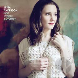 Anderson, Jessa - Not Myself Anymore CD Cover Art