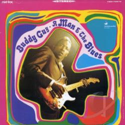Guy, Buddy - Man and the Blues CD Cover Art