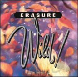 Erasure - Wild! CD Cover Art