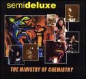 Semideluxe - Minister Of Chemistry CD Cover Art