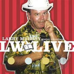 Murray, Larry - L W Live CD Cover Art