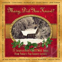 Mary, Did You Know?: 17 Inspirational Christmas Songs From Today's Top Country Artists CD Album
