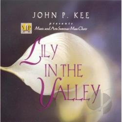 Kee, John P. / VIP Music & Arts Seminar Mass Choir - Lilies of the Valley CD Cover Art