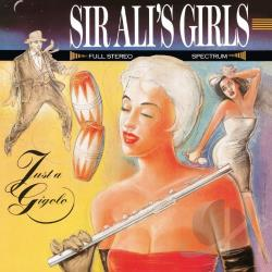 Sir Ali's Girls - Just a Gigolo CD Cover Art