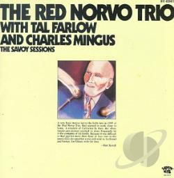 Red Norvo Trio With Tal Farlow & Charles Mingus - Savoy Sessions CD Cover Art