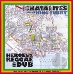 Skatalites - Heroes of Reggae Dub CD Cover Art