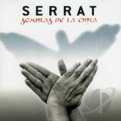 Serrat, Joan Manuel - Sombras de la China CD Cover Art