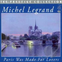 Legrand, Michel - Paris Was Made For Lovers CD Cover Art