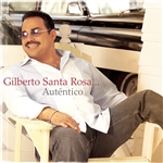 Santa Rosa, Gilberto - Autentico CD Cover Art