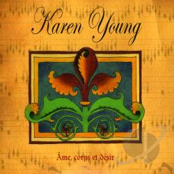 Young, Karen - Ame Corps et Desir CD Cover Art