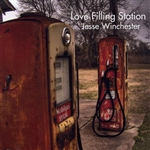 Winchester, Jesse - Love Filling Station CD Cover Art