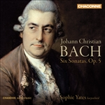 Bach, J.C. / Yates - Johann Christian Bach: Six Sonatas, Op. 5 CD Cover Art