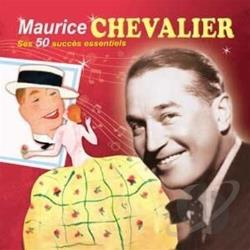 Chevalier, Maurice - Ses 50 Succes Essentiels CD Cover Art