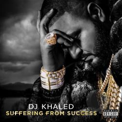 Khaled, DJ - Suffering from Success CD Cover Art