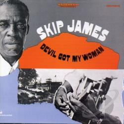 James, Skip - Devil Got My Woman CD Cover Art