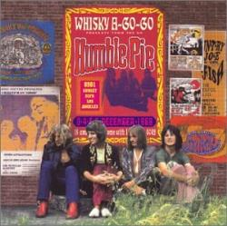 Humble Pie - Live At The Whiskey A-Go-Go '69 CD Cover Art