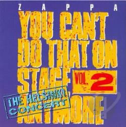 Zappa, Frank - You Can't Do That On Stage Anymore, Vol. 2: The Helsinki Concert CD Cover Art