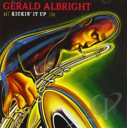 Albright, Gerald - Kickin' It Up CD Cover Art