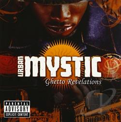 Urban Mystic (R&B) - Ghetto Revelations CD Cover Art