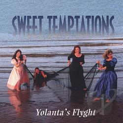 Yolanta's Flyght - Sweet Temptations CD Cover Art