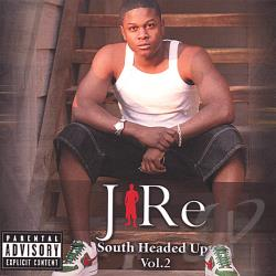 J-Re - South Headed Up 2 CD Cover Art