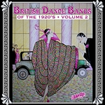 British Dance Bands Of The 1920S, Vol. 2 DB Cover Art