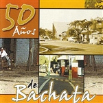 50 Anos de Bachata CD Cover Art