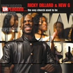 Dillard, Ricky / New G - Unplugged: The Way Church Used to Be CD Cover Art