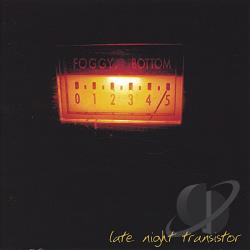 Foggy Bottom - Late Night Transistor CD Cover Art