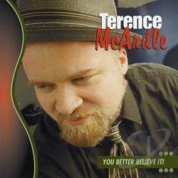 McArdle, Terence - You Better Believe It! CD Cover Art