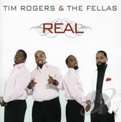 Tim Rogers & the Fellas - Real CD Cover Art