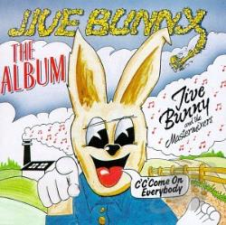 Jive Bunny & The Mastermixers - Jive Bunny: The Album CD Cover Art