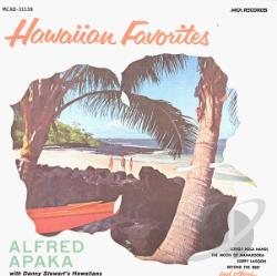 Alfred Apaka & His Hawaiians - Hawaiian Favorites CD Cover Art