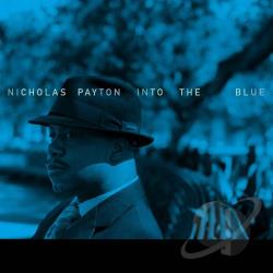 Payton, Nicholas - Into the Blue CD Cover Art