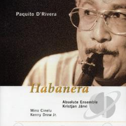 D'Rivera, Paquito - Habanera CD Cover Art