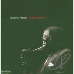 Person, Houston - To Etta With Love CD Cover Art