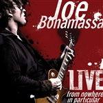 Bonamassa, Joe - Live from Nowhere in Particular CD Cover Art