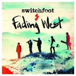 Switchfoot � Fading West