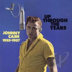 Cash, Johnny - Up Through the Years, 1955-1957 CD Cover Art