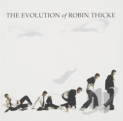 Thicke, Robin - Evolution of Robin Thicke CD Cover Art