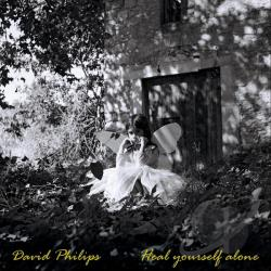 Philips, David - Heal Yourself Alone CD Cover Art