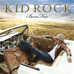 Kid Rock - Born Free DB Cover Art